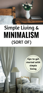 simple living & minimalism (sort of)