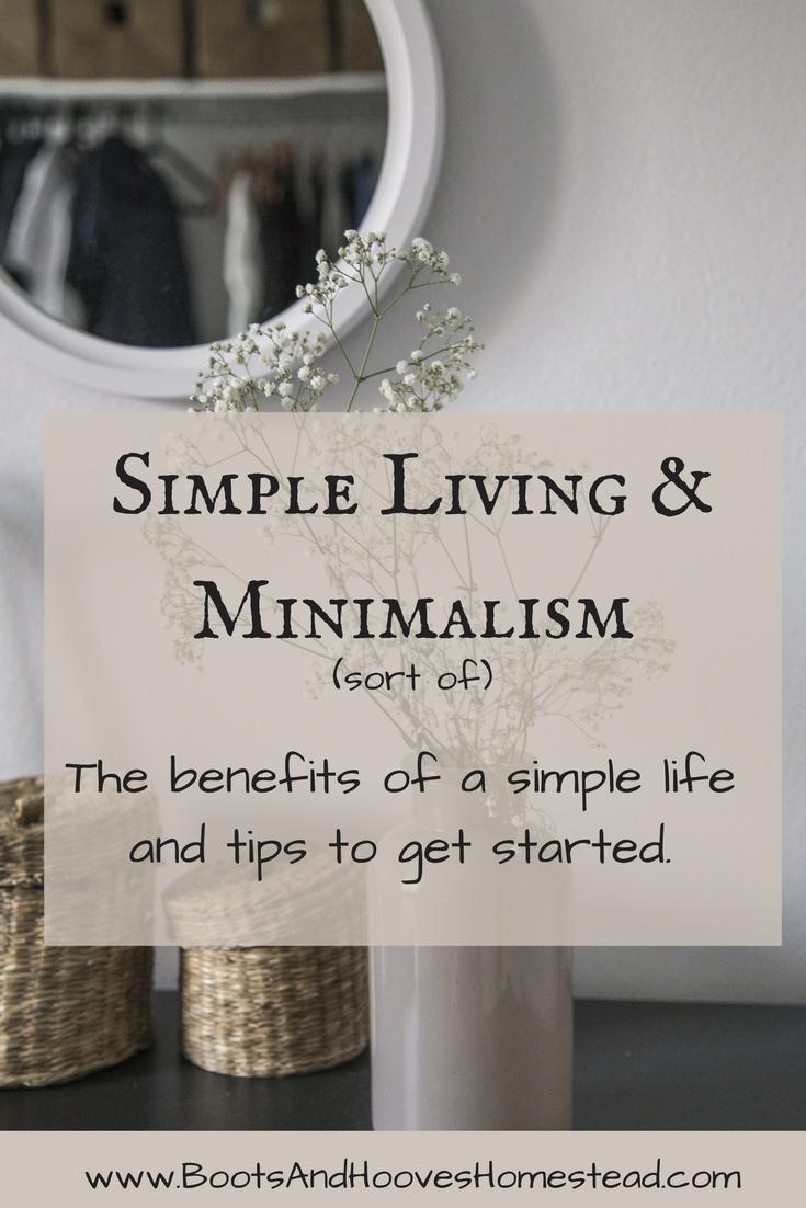 Simple living minimalism sort of boots hooves for Minimalist living vs simple living