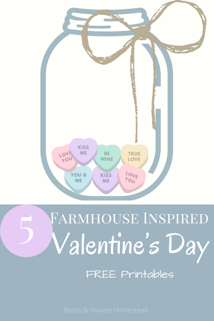 Farmhouse Inspired Valentine's Day Printables