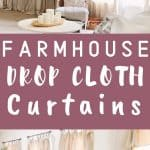 photo collage of drop cloth curtains