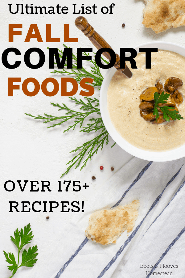 "Image of a bowl of creamy mushroom soup with text overlay that says, ""ultimate list of fall comfort foods. over 175 recipes."""
