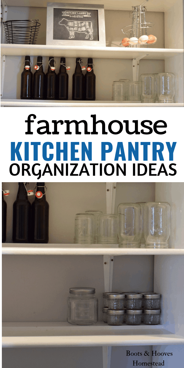 Farmhouse Kitchen Pantry Organization Ideas - Boots & Hooves ...