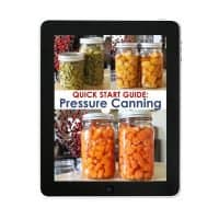 Quick Start Guide to Pressure Canning | A Step by Step Guide