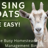 The Busy Homesteader's Goat Management Binder