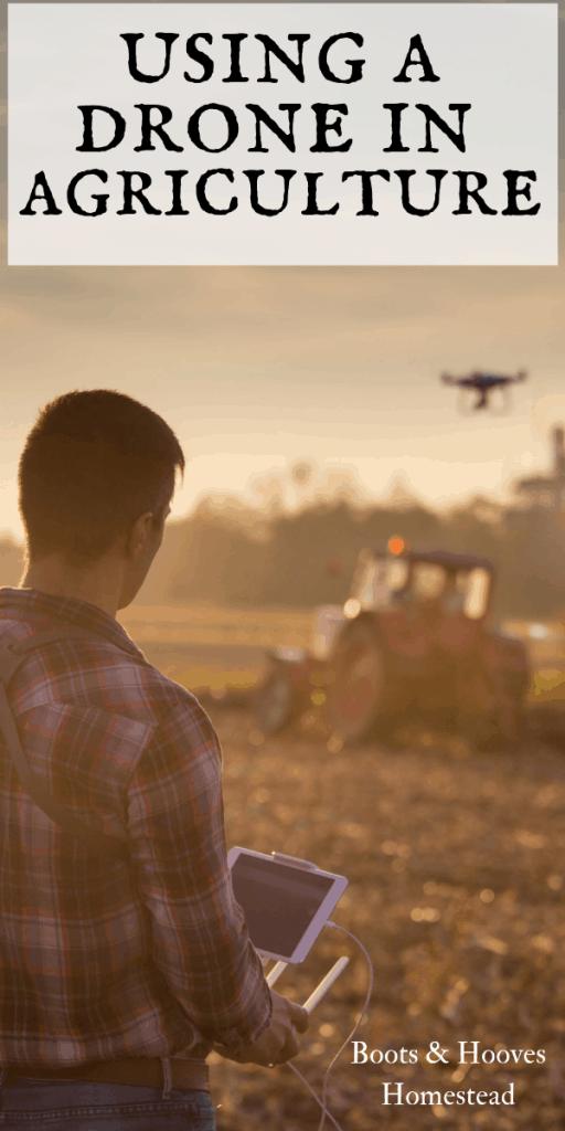 drone used on a farm