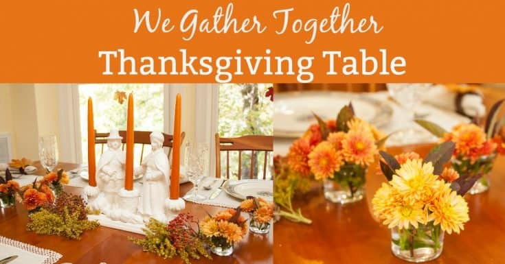 """""""We Gather Together"""" Thanksgiving Table"""