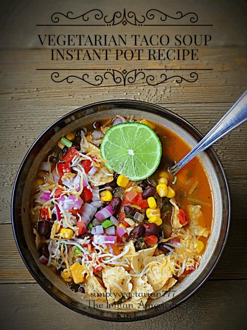 Vegetarian Taco Soup Instant Pot Recipe - Stove Top Instructions + Video
