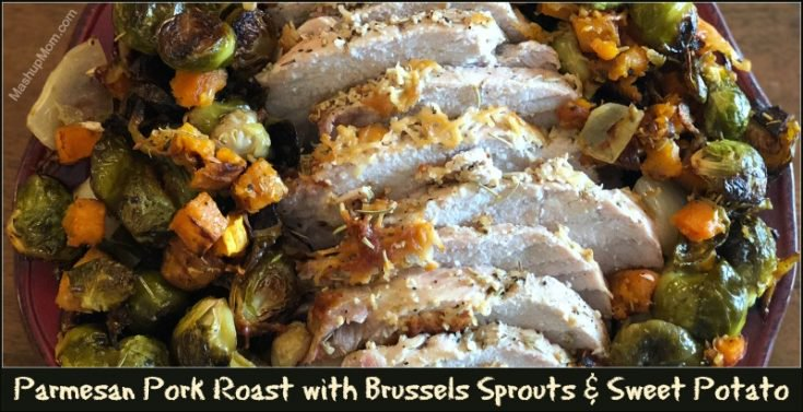 Parmesan Pork Roast with Brussels Sprouts & Sweet Potato