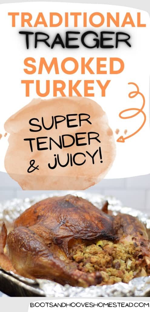 image of smoked turkey with text overlay that reads: traditional traeger smoked turkey